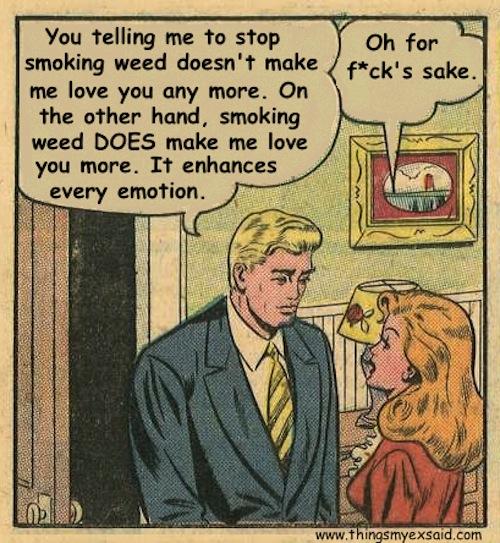 smoking weed makes me love you